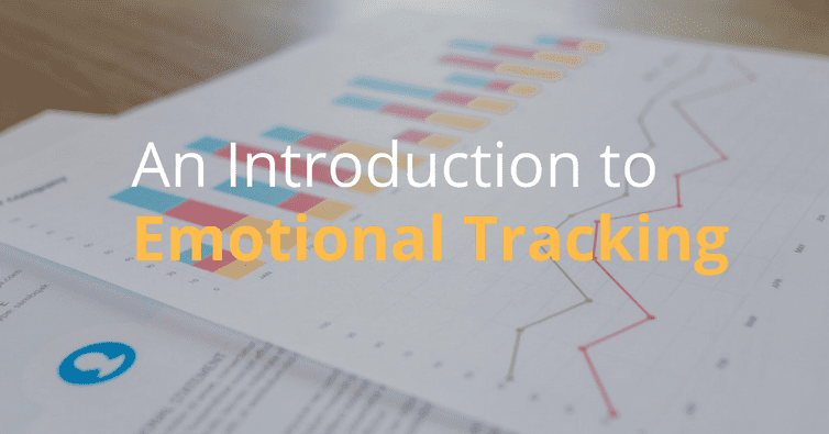 An Introduction To Emotional Tracking