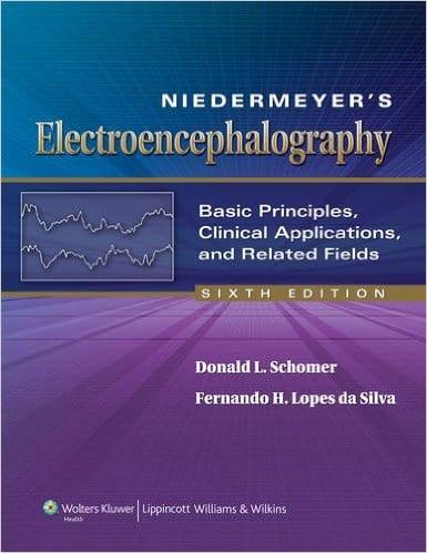 Niedermeyers Electroencephalography