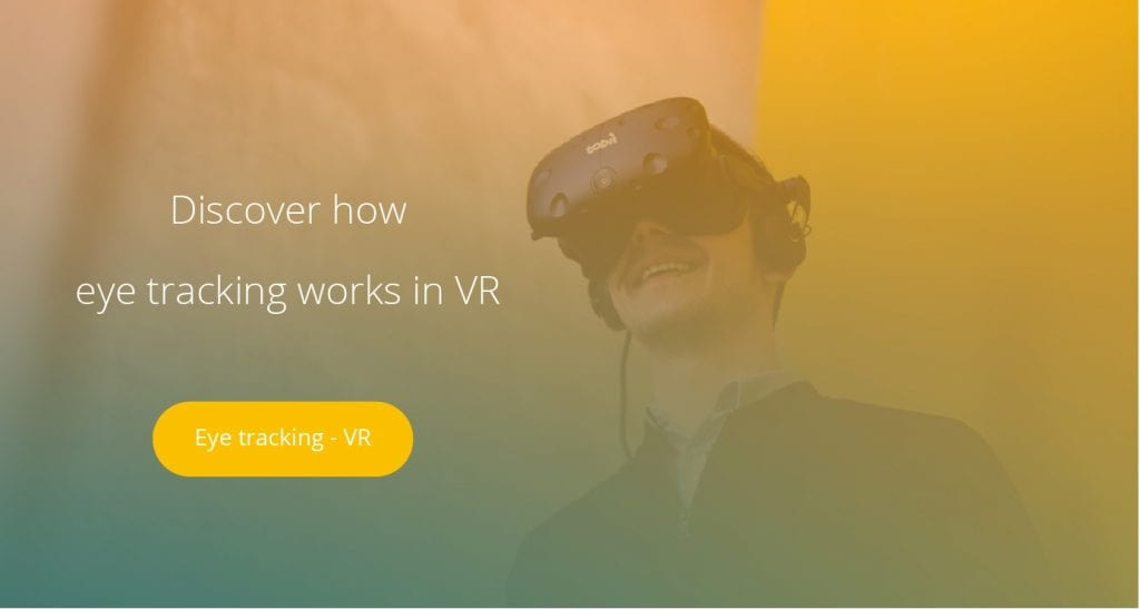 Call to action button: Explore Eye tracking in VR